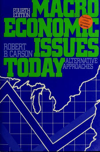 Macroeconomic issues today by Robert Barry Carson
