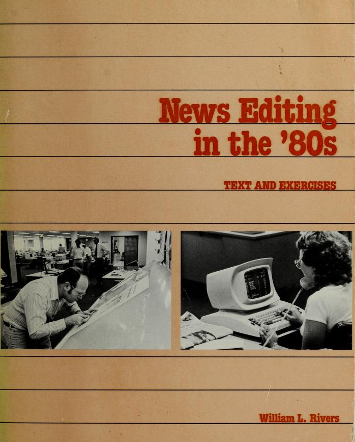 News editing in the '80s by William L. Rivers