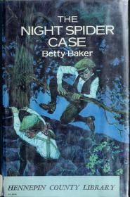 Cover of: The night spider case   Betty Baker