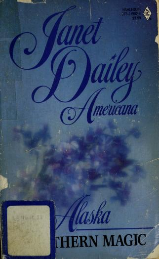 Northern Magic (Janet Dailey Americana - Alaska #2) by Janet Dailey