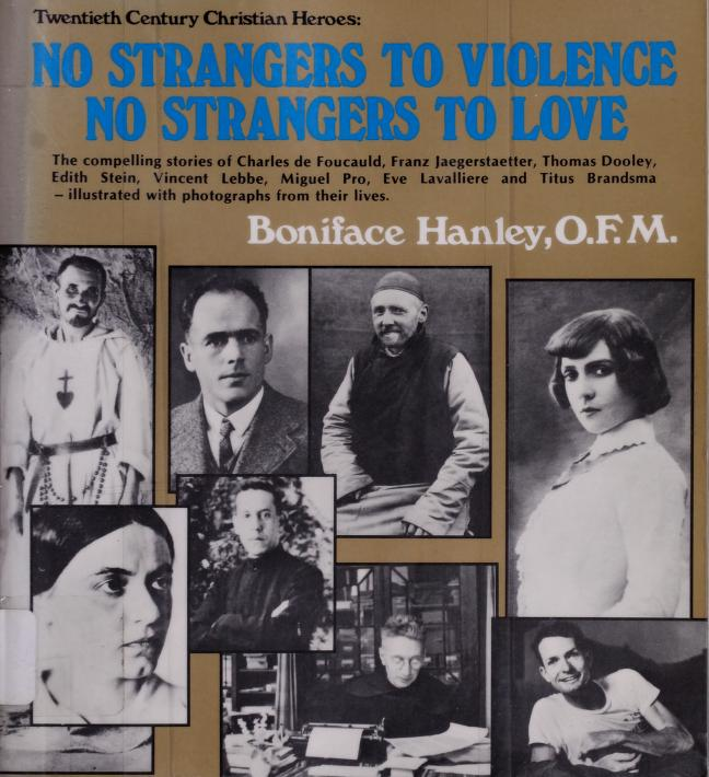 No strangers to violence, no strangers to love by Boniface Hanley
