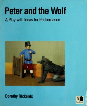 Cover of: Peter and the Wolf | Dorothy Rickards
