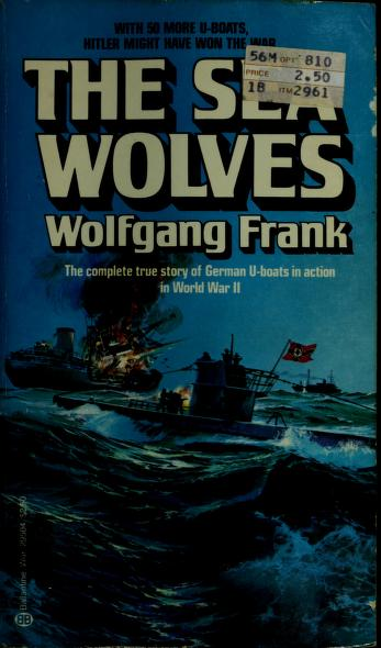The Sea Wolves by Wolfgang Frank