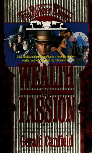 Wealth and Passion (The Robber Barons, Vol 2) by George Canfield