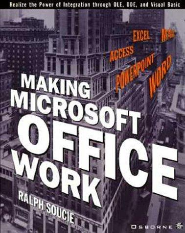 Making Microsoft office work by Ralph Soucie