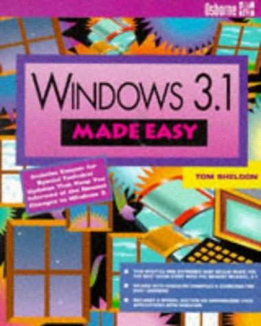 Windows 3.1 Made Easy by Tom Sheldon