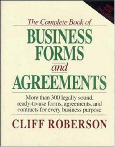 "The Complete Book of Business Forms and Agreements, Book and 3.5"" Disk Set by Cliff Roberson"