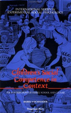 Children's Social Competence in Context by B. Schneider
