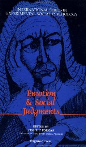 Emotion and Social Judgements by Joseph Forgas