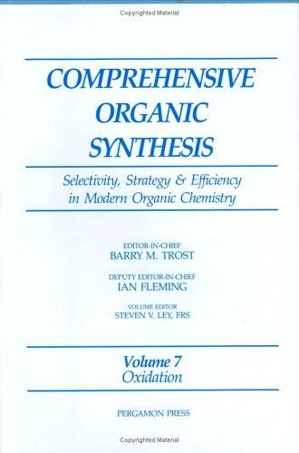 Comprehensive Organic Synthesis by S.V. Ley