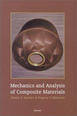 Mechanics and analysis of composite materials by