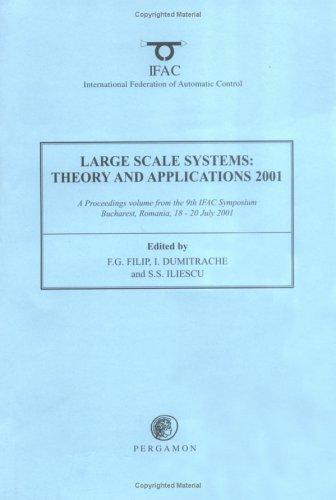 Large Scale Systems by F.G. Filip, I. Dumitrache, S. Iliescu