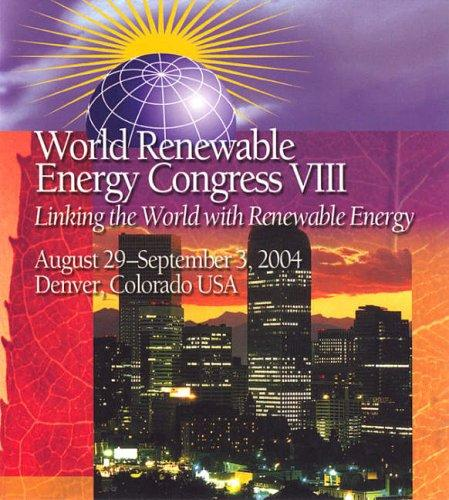 Proceedings of the 8th World Renewable Energy Congress (WREC VIII) by A.A.M. Sayigh