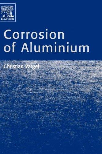 Corrosion of aluminium by Christian Vargel