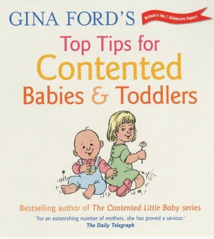 Gina Ford's Top Tips for Contented Babies and Toddlers