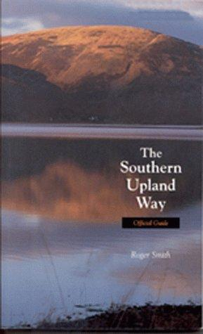 The Southern Upland Way by Roger Smith