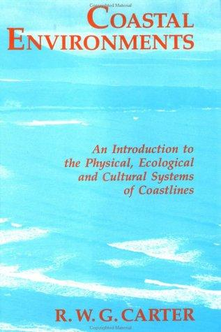Coastal Environments by R. W.G. Carter