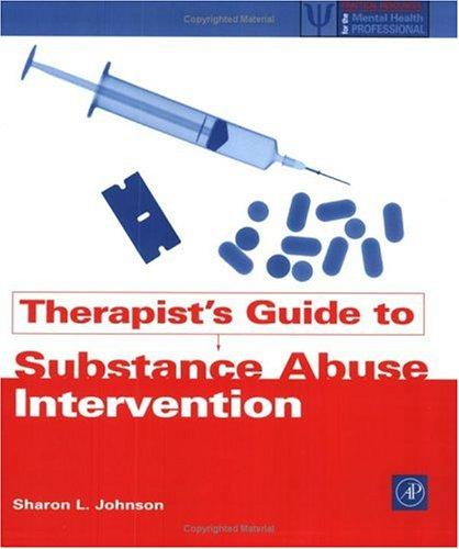 Therapists' guide to substance abuse intervention by Sharon L. Johnson