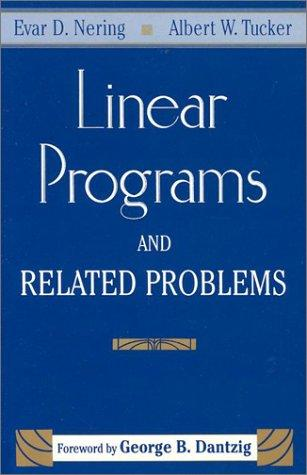 Linear programs and related problems by Evar D. Nering