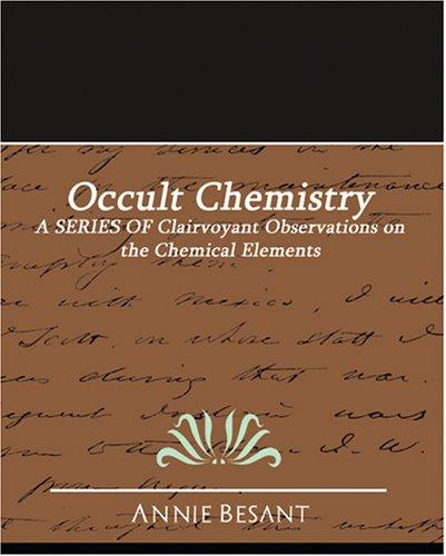 Occult Chemistry by Annie Wood Besant
