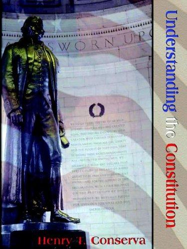 Understanding the Constitution by Henry Conserva
