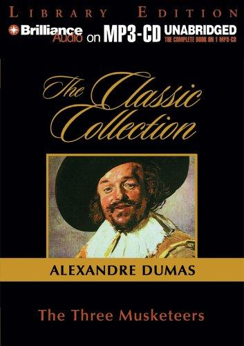 Three Musketeers, The (The Classic Collection)