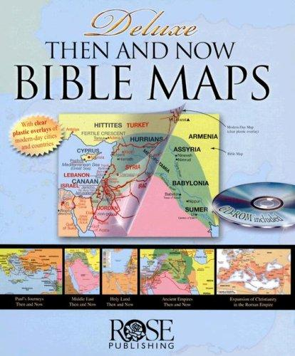 Deluxe Then and Now Bible Maps by Rose Publishing