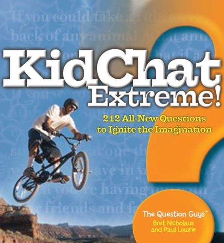 KidChat Extreme! (KidChat) by Bret Nicholaus