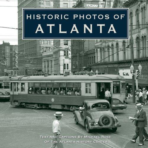 Historic Photos of Atlanta (Historic Photos.) (Historic Photos.) by Michael Rose