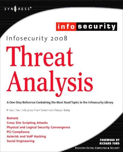 InfoSecurity 2008 Threat Analysis by Michael Gregg