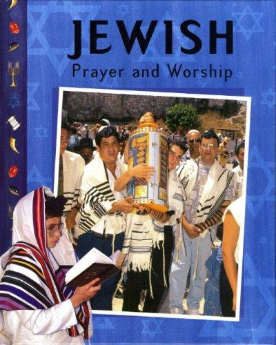 Jewish Prayer and Worship by Jonathan Gorsky, Anita Ganeri