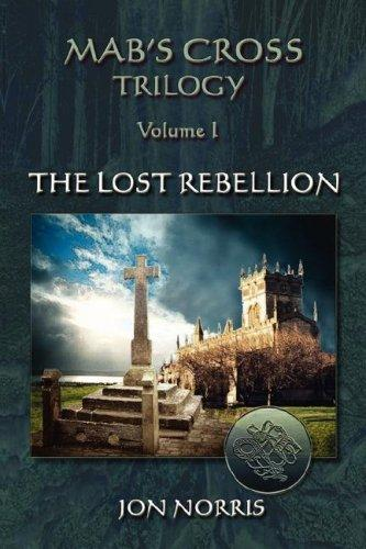 Mab's Cross Trilogy: Volume I by Jon Norris