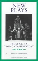 New plays from A.C.T.'s Young Conservatory by edited by Craig Slaight.