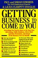 Getting business to come to you