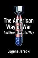 The American Way of War by Eugene Jarecki