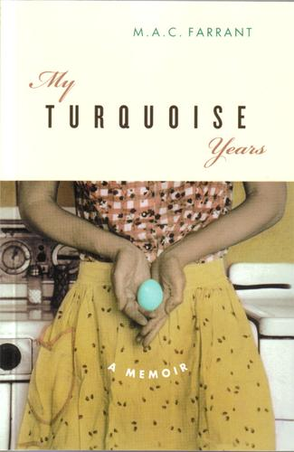 My turquoise years by M. A. C. Farrant