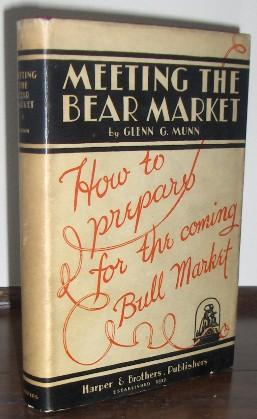 Meeting the bear market by Glenn G. Munn