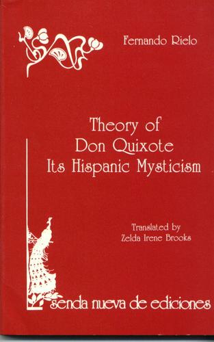 Theory of Don Quixote by Fernando Rielo