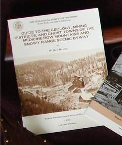 Guide to the geology, mining districts, and ghost towns of the Medicine Bow mountains and Snowy Range scenic byway (Geological Survey of Wyoming) by W. Dan Hausel