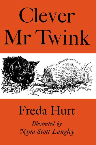 Clever Mr. Twink by Freda Mary Hurt