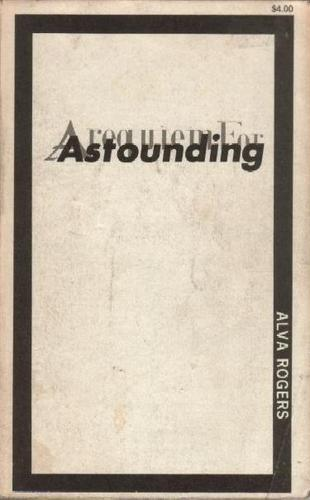 A Requiem for Astounding by Alva Rogers