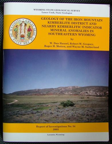 Geology of the Iron Mountain Kimberlite District by W. Dan Hausel