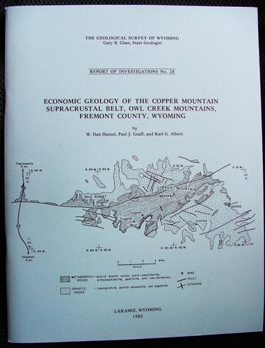 Economic geology of the Copper Mountain supracrustal belt, Owl Creek Mountains, Fremont County, Wyoming by W. Dan Hausel