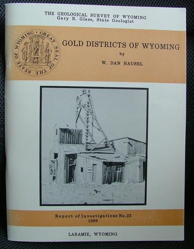 Gold districts of Wyoming by W. Dan Hausel