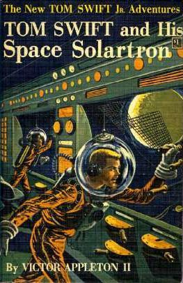 Tom Swift and his Space Solartron by James Duncan Lawrence