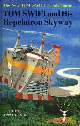 Tom Swift and his Repelatron Skyway by James Duncan Lawrence