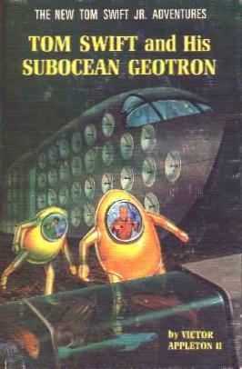 Tom Swift and his Subocean Geotron by James Duncan Lawrence