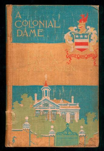 A colonial dame by Laura Dayton Fessenden