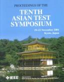 10th Asian Test Symposium: Proceedings by Asian Test Symposium