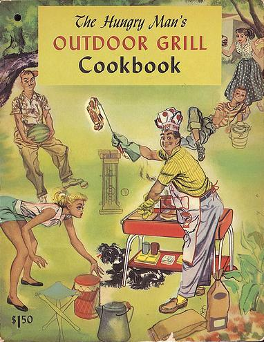 The hungry man's outdoor grill cookbook by Culinary Arts Institute.